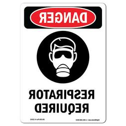 OSHA Danger Sign -  Respirator Required | Heavy Duty Sign or