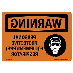 OSHA WARNING Sign - PPE Respirator | Made in the USA